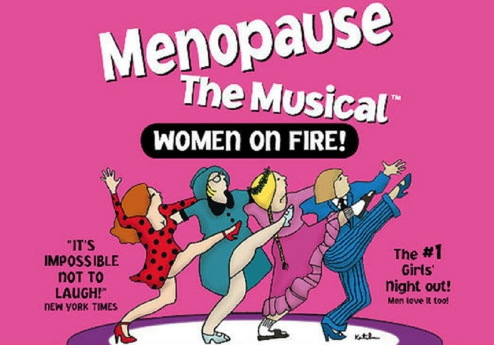 Menopause The Musical - Women On Fire!